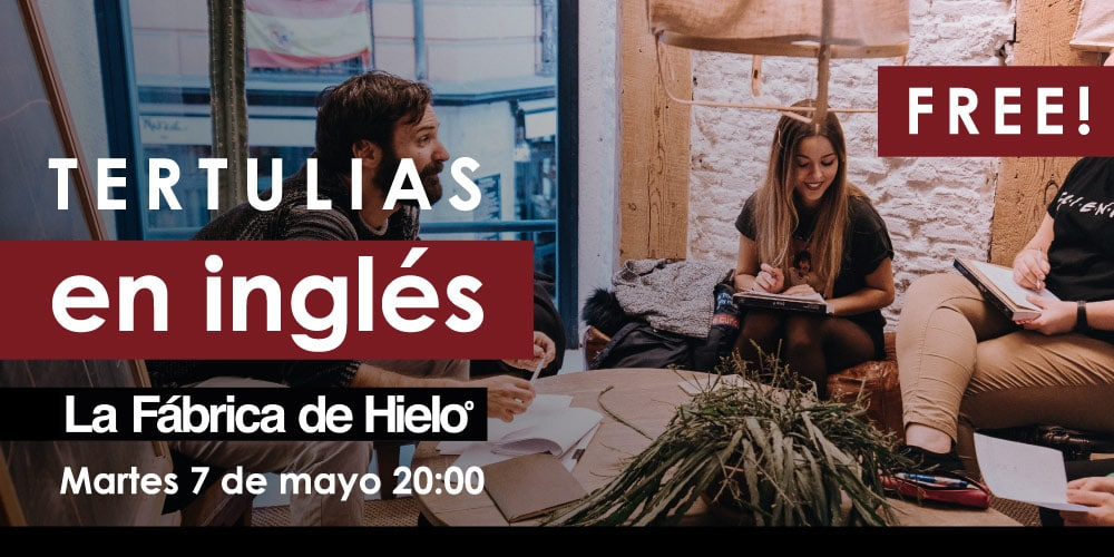 Tertulias en inglés en Valencia: Let's talk in English!